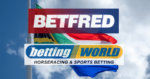 Betfred Acquires South African Online Bookmaker Betting World for £6.1M
